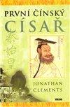 Obálka knihy První čínský císař