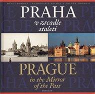 Praha v zrcadle staletí