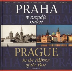 Obálka titulu Praha v zrcadle staletí