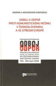 Odboj a odpor proti komunistickému režimu v Československu a ve střední Evropě