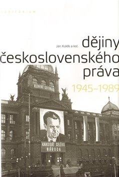Obálka titulu Dějiny československého práva 1945–1989