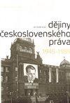 Obálka knihy Dějiny československého práva 1945–1989