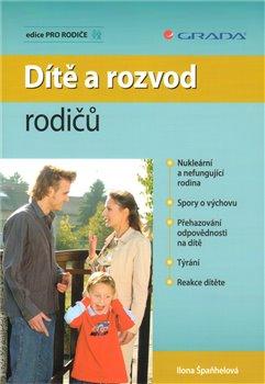 Obálka titulu Dítě a rozvod rodičů
