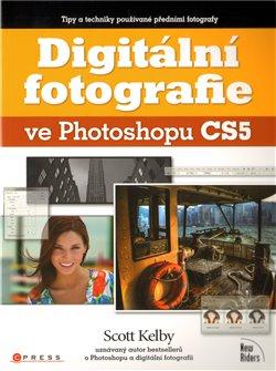 Obálka titulu Digitální fotografie ve Photoshopu CS5