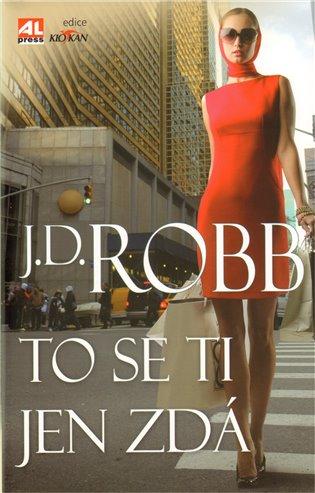 To se ti jen zdá - J. D. Robb | Booksquad.ink