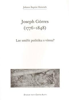 Obálka titulu Joseph Görres (1776–1848)
