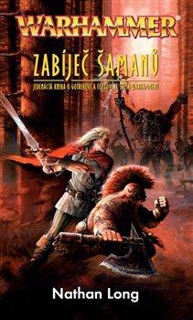 Obálka titulu Warhammer - Zabíječ šamanů