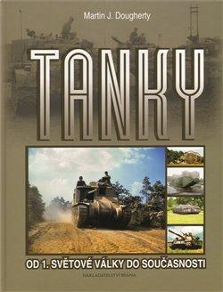 Obálka titulu Tanky - Od 1. světové války do současnosti