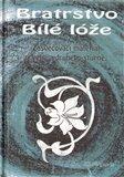 Obálka knihy Bratrstvo Bílé lóže