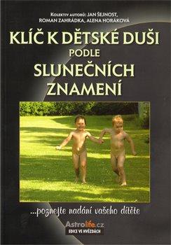 Obálka titulu Klíč k dětské duši podle slunečních znamení