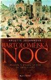 Obálka knihy Bartolomějská noc, zločin v zájmu státu