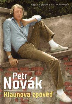 Obálka titulu Petr Novák - Klaunova zpověď