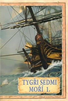 Obálka titulu Tygři sedmi moří 1.