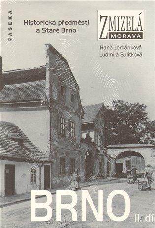 Zmizelá Morava-Brno II. díl:Zmizelá Morava - Hana Jordánková, | Booksquad.ink
