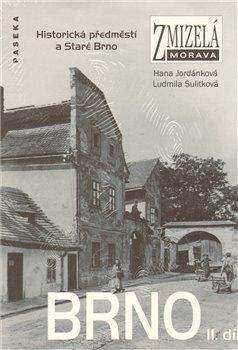 Obálka titulu Zmizelá Morava-Brno II. díl