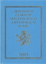 Almanach českých šlechtických a rytířských rodů 2013