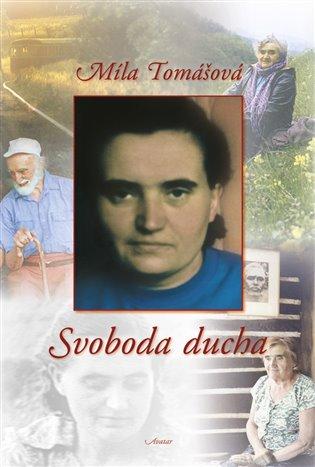 Svoboda ducha - Míla Tomášová | Booksquad.ink