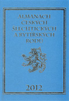 Obálka titulu Almanach českých šlechtických a rytířských rodů 2012