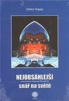 Obálka titulu Nejobsáhlejší jasnovidný-zábavný-filozofický snář na světě
