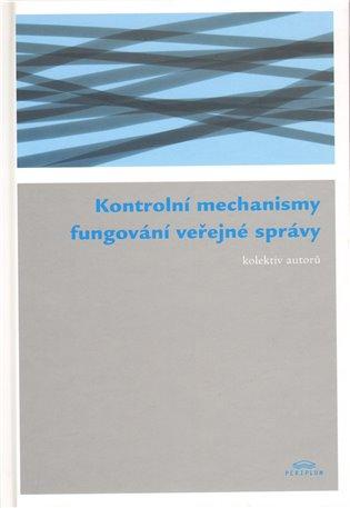 Kontrolní mechanismy fungování veřejné správy - -   Booksquad.ink