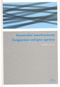 Obálka titulu Kontrolní mechanismy fungování veřejné správy
