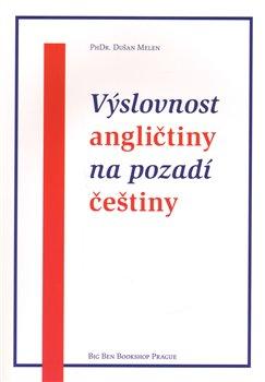 Obálka titulu Výslovnost angličtiny na pozadí češtiny