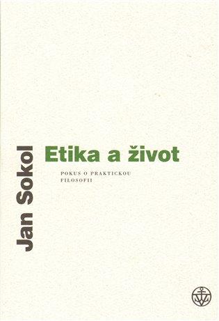 Etika a život - Jan Sokol | Booksquad.ink