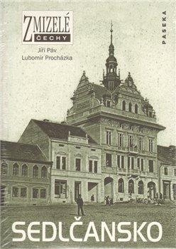 Obálka titulu Zmizelé Čechy-Sedlčansko