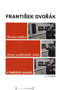 Obálka titulu Stručný přehled vývoje uměleckých slohů v českých zemích