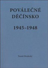 Poválečné Děčínsko v letech 1945 - 1948