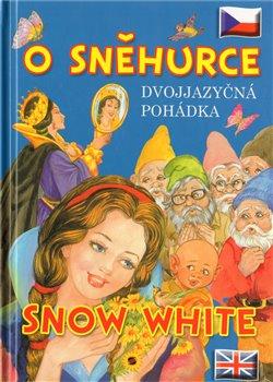 Obálka titulu O Sněhurce - Dvojjazyčná pohádka