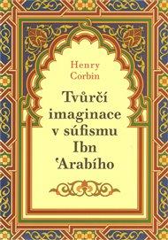 Tvůrčí imaginace v súfismu Ibń Arabího