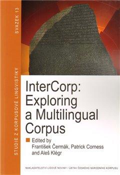 InterCorp: Exploring a Multilingual Corpus