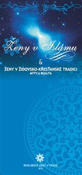 Obálka titulu Ženy v islámu a ženy v židovsko-křesťanské tradici
