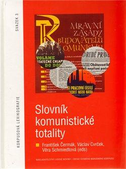 Obálka titulu Slovník komunistické totality