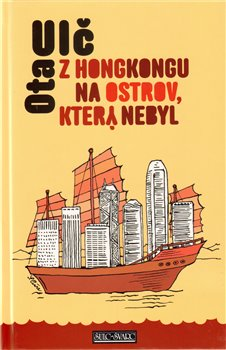 Obálka titulu Z Honkongu na ostrov, který nebyl