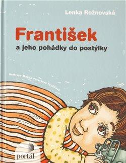 Obálka titulu František a jeho pohádky do postýlky