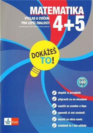Matematika 4 a 5:Dokážeš to ! - - | Booksquad.ink