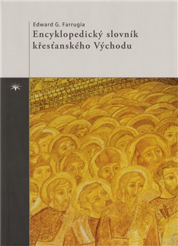 Obálka titulu Encyklopedický slovník křesťanského Východu