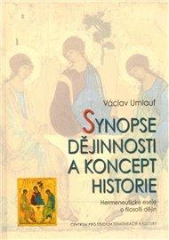 Synopse dějinnosti a koncept historie