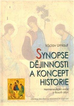 Obálka titulu Synopse dějinnosti a koncept historie