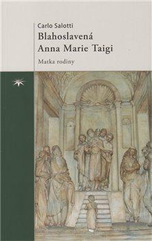 Obálka titulu Blahoslavená Anna Marie Taigi