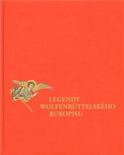Obálka titulu Legendy Wolfenbüttelského rukopisu