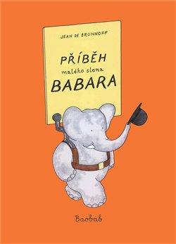 Obálka titulu Příběh malého slona Babara