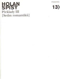 Obálka titulu Spisy sv. 13 - Sedm romantiků - Překlady III.