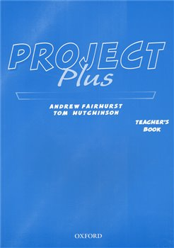 Project Plus Teacher´s Book - Tom Hutchinson