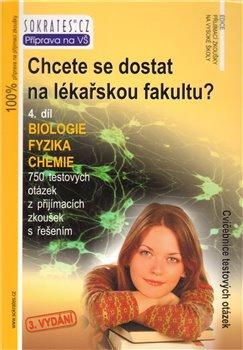 Chcete se dostat na lékařskou fakultu?, 4. díl: Biologie, Fyzika, Chemie - Náhled učebnice
