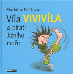 Obálka titulu Víla Vivivíla a piráti jižního moře
