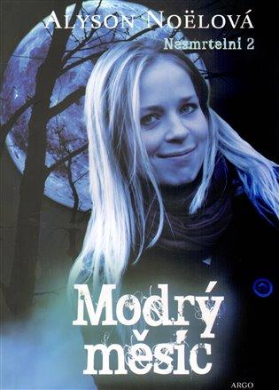 Modrý měsíc - Nesmrtelní 2. díl