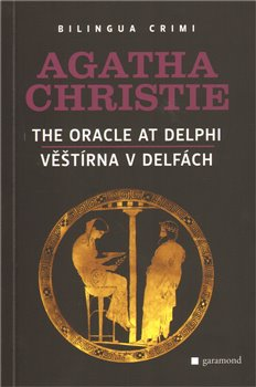 Obálka titulu Věštírna v Delfách/The Oracle at Delphi
